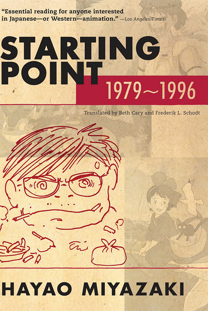 Hayao Miyazaki: Starting Point: 1979-1996