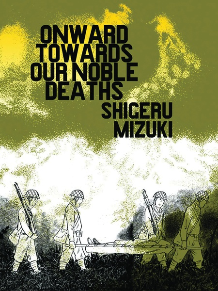Onward Towards Our Noble Deaths Manga