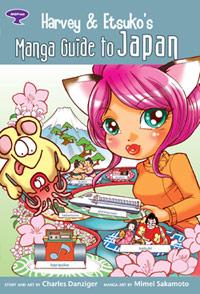 Harvey and Etsukos Manga Guide to Japan