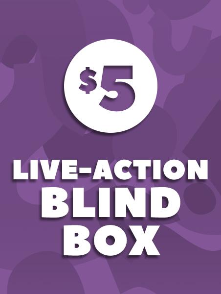 $5 Live Action Blind Box