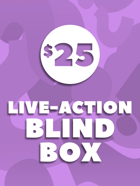 $25 Live Action Blind Box