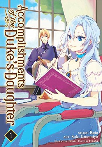 Accomplishments of the Duke%u2019s Daughter Manga Volume 1