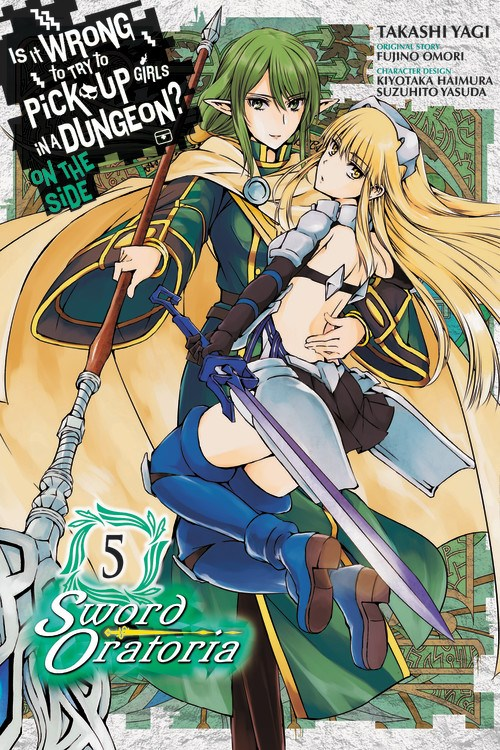 Is It Wrong to Try to Pick Up Girls in a Dungeon? On the Side Sword Oratoria Manga Volume 5
