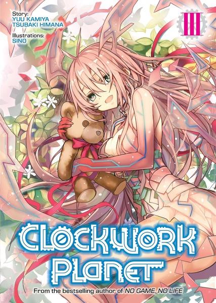 Clockwork Planet Novel Volume 3