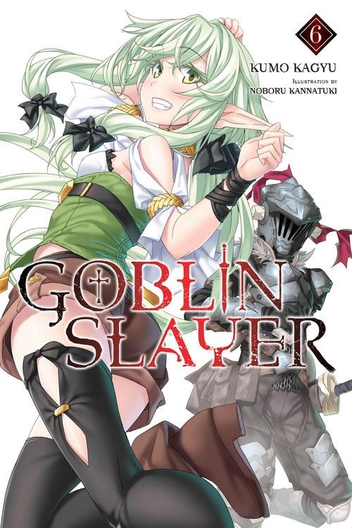 Goblin Slayer Novel Volume 6