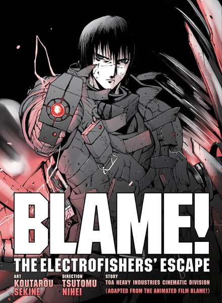 BLAME! Movie Edition The Electrofishers Escape Manga