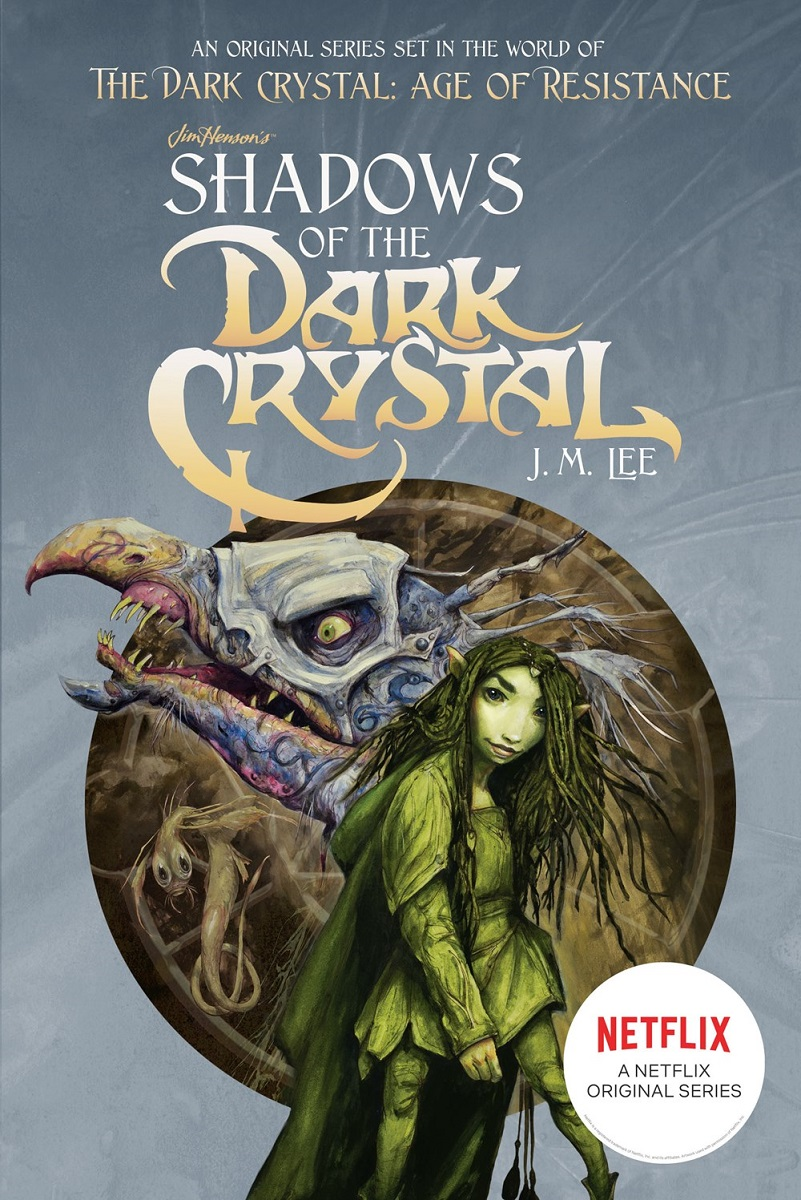 Shadows of the Dark Crystal Novel Volume 1