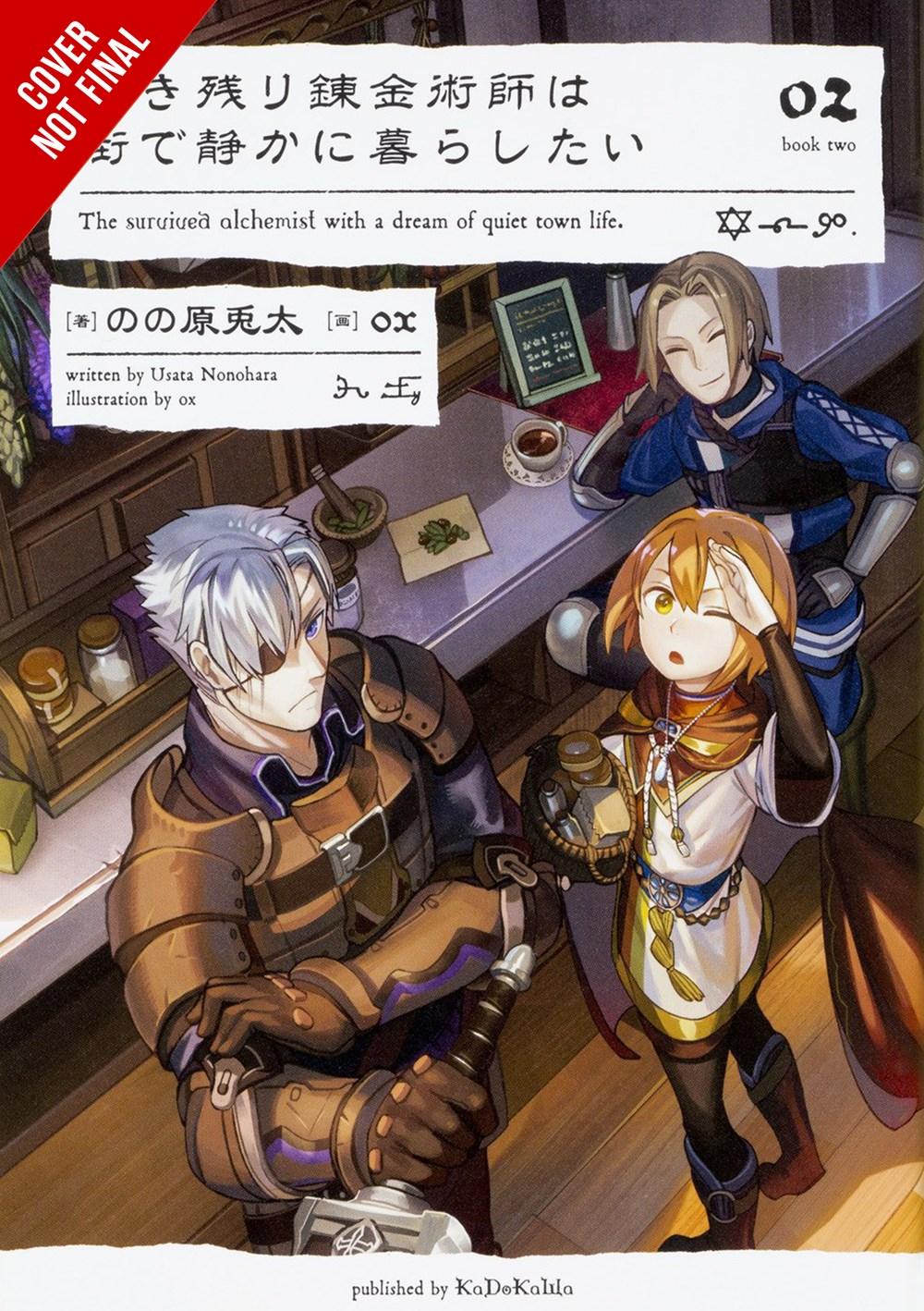 The Alchemist Who Survived Now Dreams Novel Volume 2