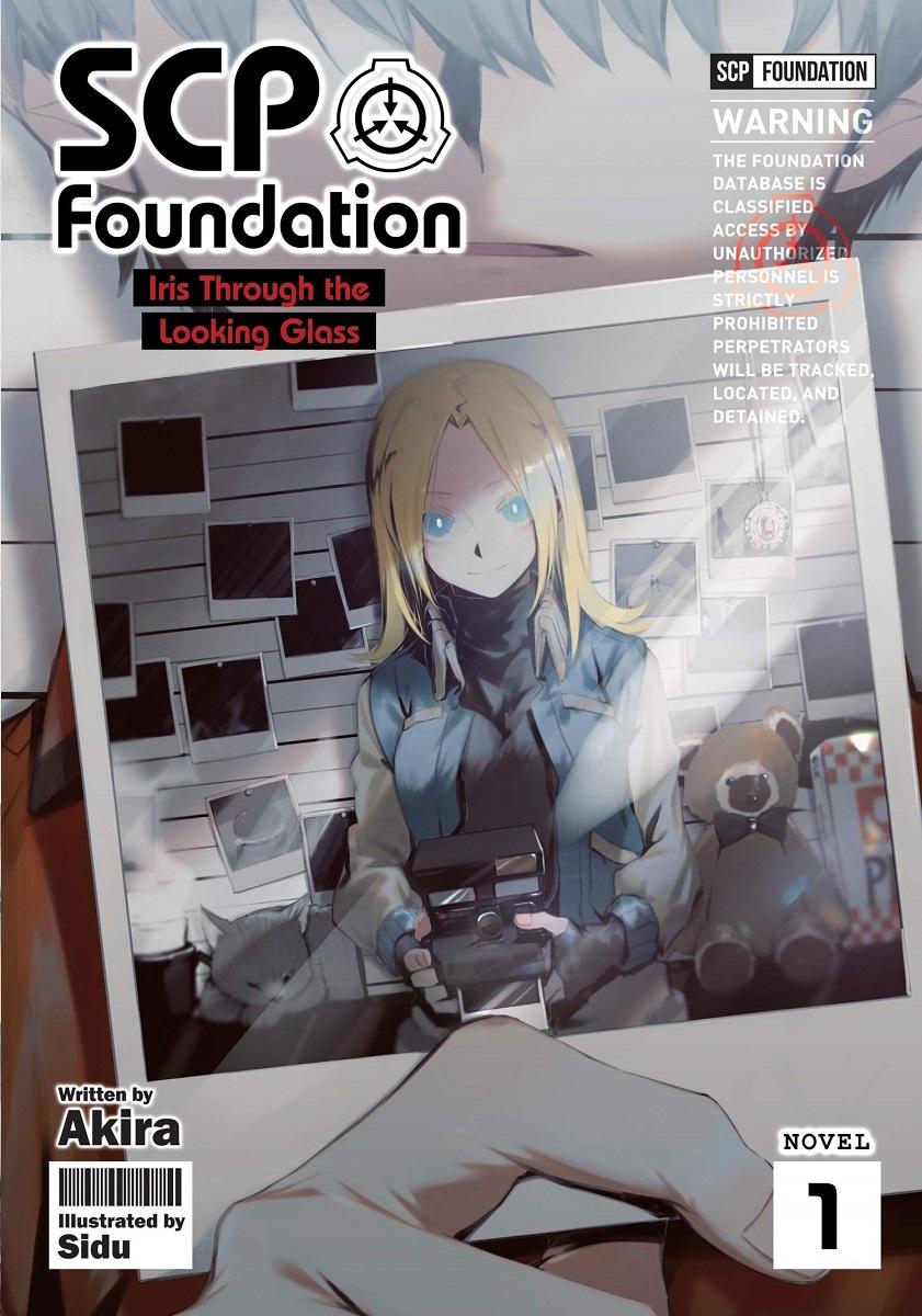 SCP Foundation Iris Through The Looking Glass Novel Vol 1