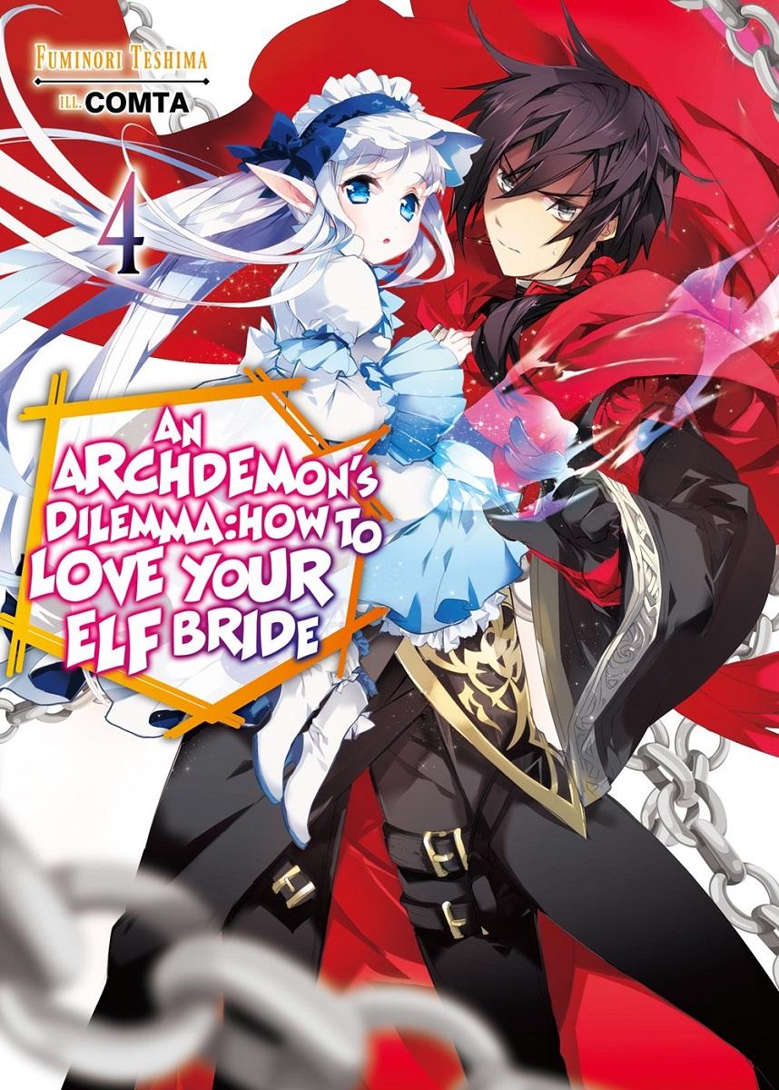 Archdemons Dilemma How to Love Your Elf Bride Novel Volume 4