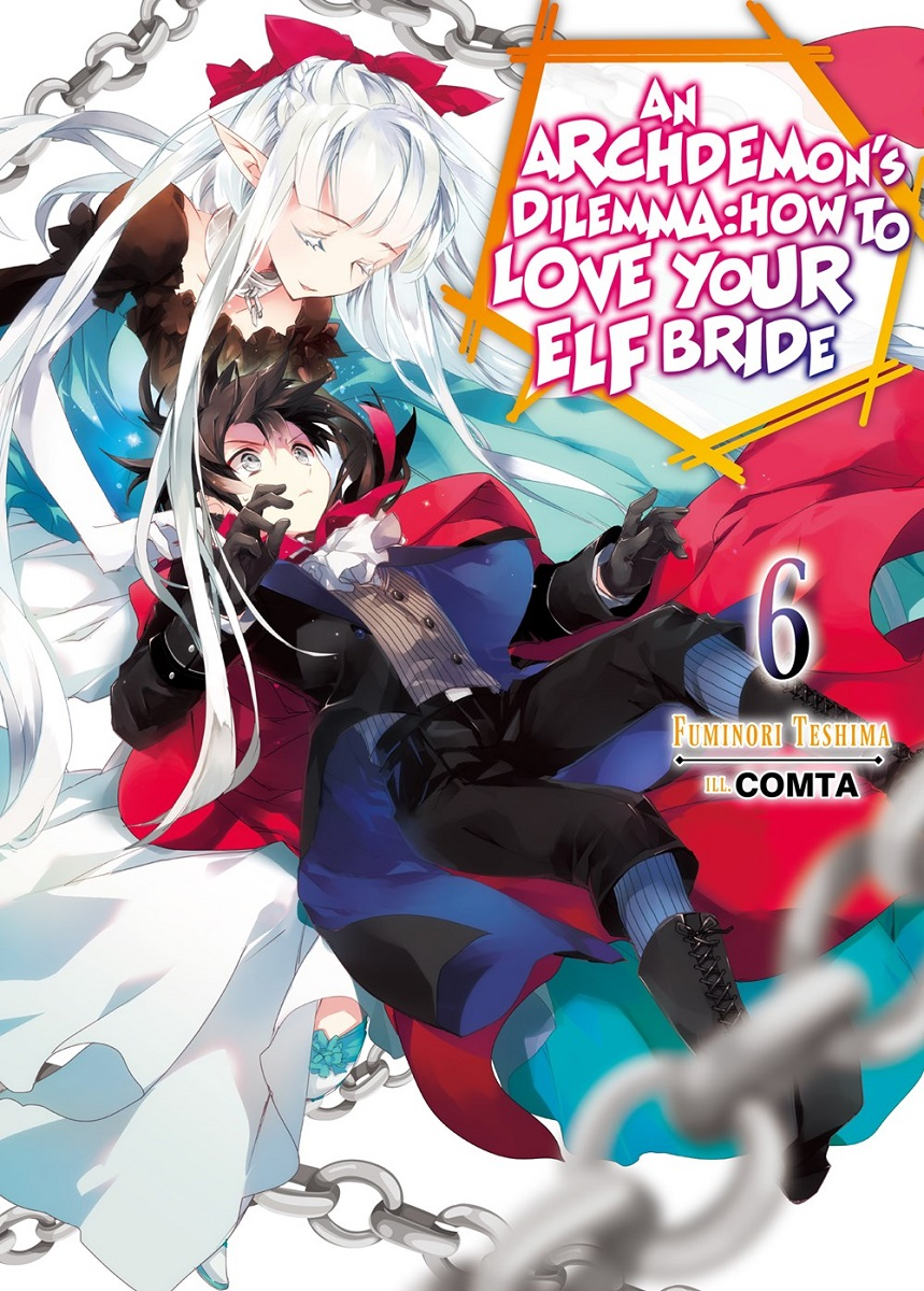 An Archdemons Dilemma How To Love Your Elf Bride Novel Volume 6