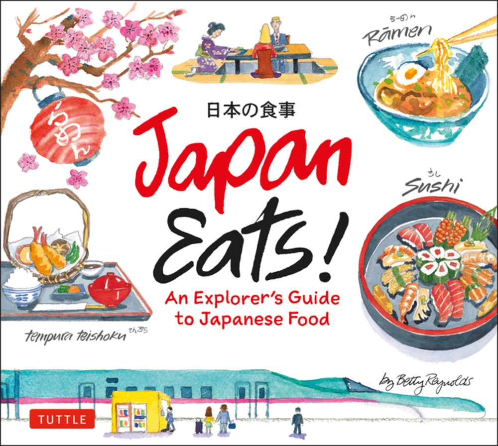 Japan Eats! An Explorers Guide to Japanese Food (Hardcover)