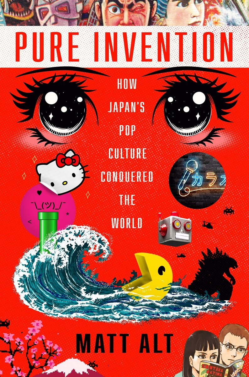Pure Invention How Japans Pop Culture Conquered the World (Hardcover)