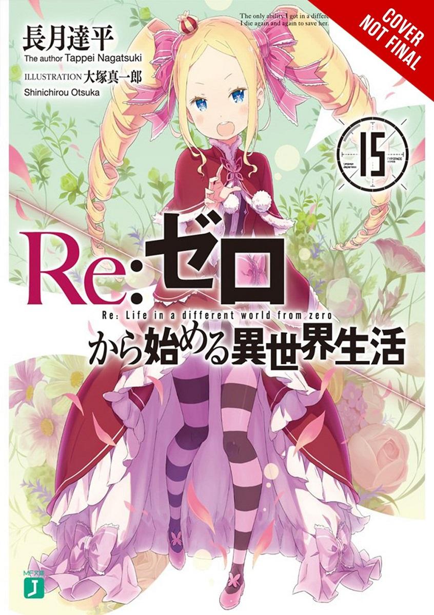 Re:ZERO Starting Life in Another World Novel Volume 15