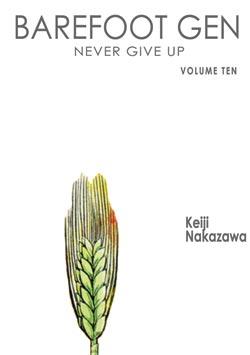 Barefoot Gen Manga Volume 10