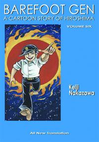 Barefoot Gen Manga Volume 6