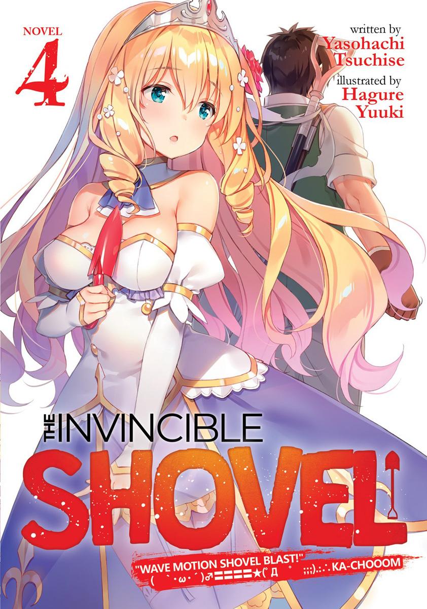 The Invincible Shovel Novel Volume 4