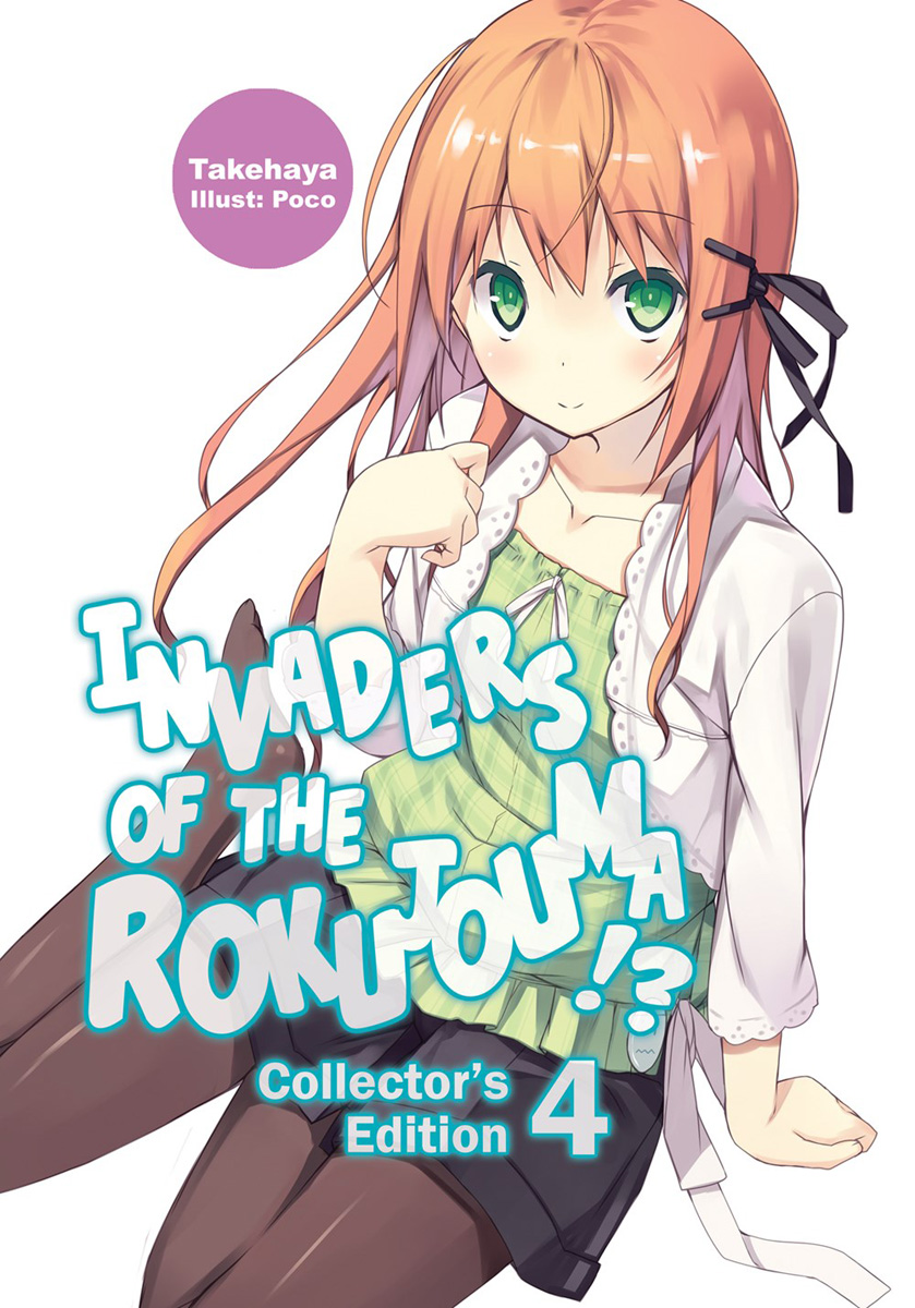 Invaders of the Rokujouma!? Collectors Edition Novel Omnibus Volume 4