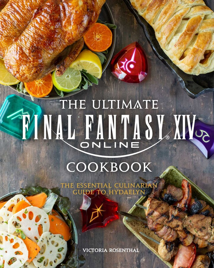 The Ultimate Final Fantasy XIV Cookbook (Hardcover)