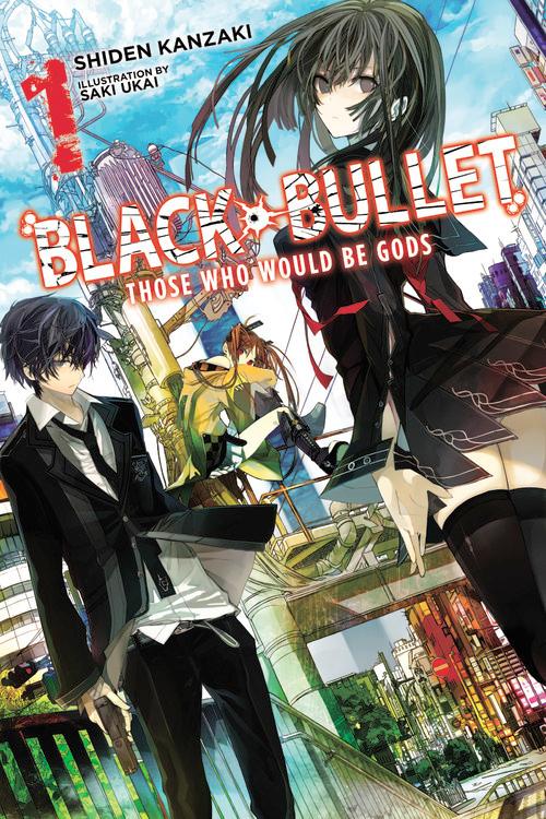 Black Bullet Novel Volume 1