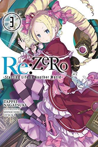 Re:ZERO Starting Life in Another World Novel Volume 3