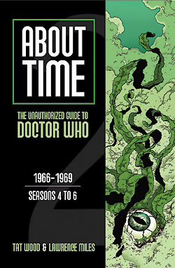 About Time Unauthorized Guide to Doctor Who Volume 2