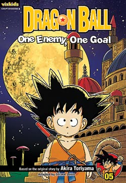 Dragon Ball Chapter Book Volume 5 One Enemy, One Goal